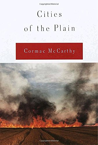 Cities of the Plain (First Edition): Cormac McCarthy