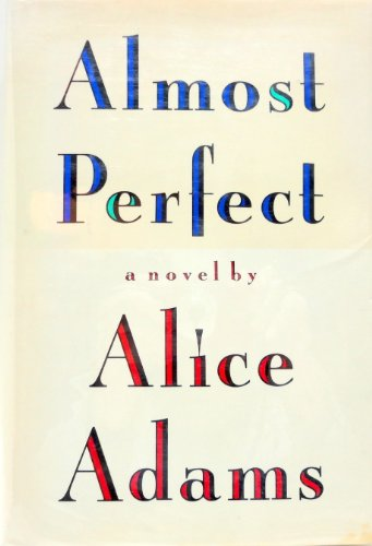 Almost Perfect: Adams, Alice
