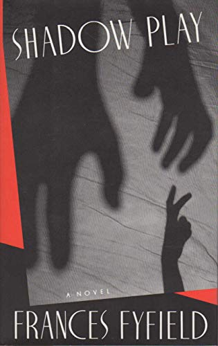 Shadow Play **Signed**: Fyfield, Frances