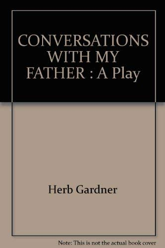 9780679424055: CONVERSATIONS WITH MY FATHER: A Play