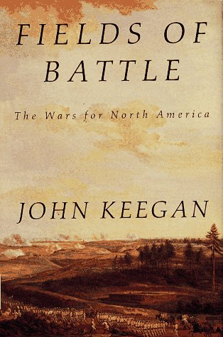 9780679424130: Fields of Battle: The Wars for North America