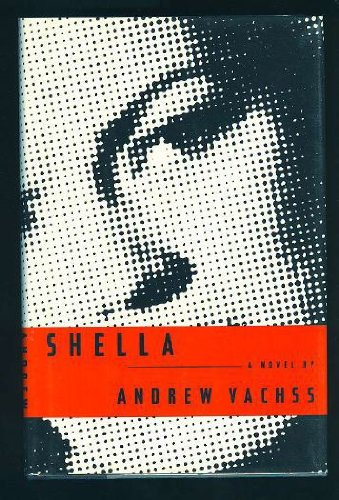 SHELLA (SIGNED): Vachss, Andrew