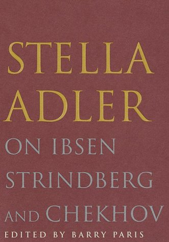 9780679424420: Stella Adler on Ibsen, Strindberg, and Chekhov