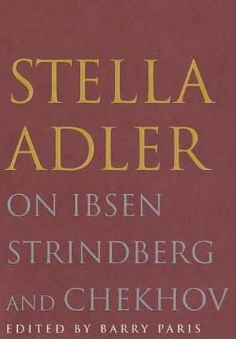 9780679424420: Stella Adler on Ibsen, Strindberg, and Chekhov
