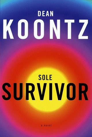 Sole Survivor: Koontz, Dean