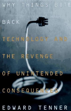 9780679425632: Why Things Bite Back: Technology and the Revenge of Unintended Consequences