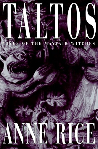 9780679425731: Taltos (Lives of the Mayfair Witches)