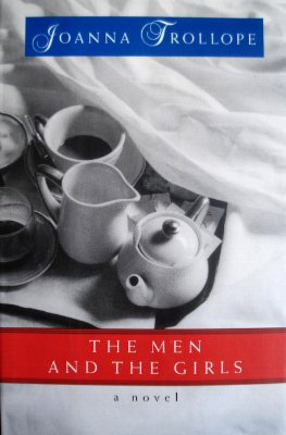 The Men and The Girls: Joanna Trollope