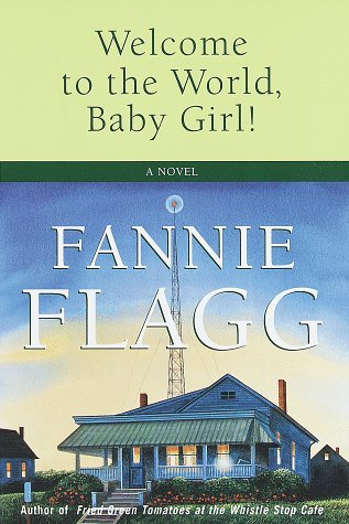 9780679426141: Welcome to the World, Baby Girl!: A Novel