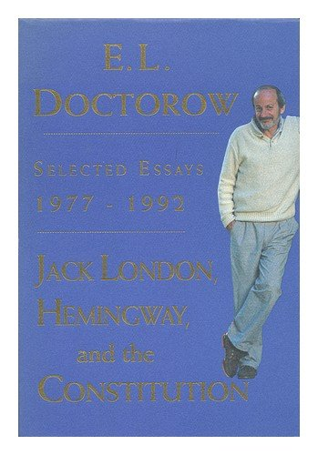 9780679426868: Jack London, Hemingway, and the Constitution:: Selected Essays, 1977-1992