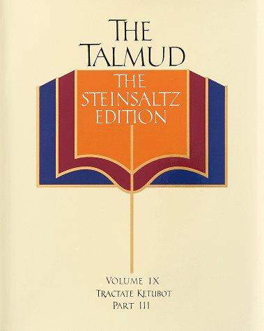 9780679426943: 009: The Talmud, Vol. 9: Tractate Ketubot, Part 3, Steinsaltz Editon (English and Hebrew Edition)