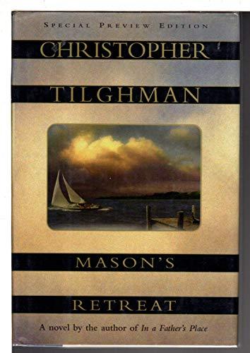Mason's Retreat: Tilghman, Christopher