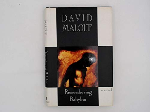 Remembering Babylon (9780679427247) by David Malouf
