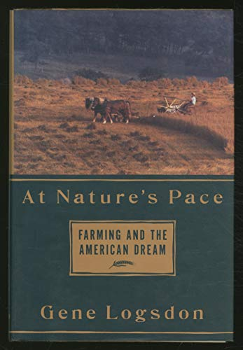 9780679427414: At Nature's Pace: Farming and the American Dream