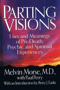 9780679427544: Parting Visions:: Pre-Death Visions and Spiritual Experiences