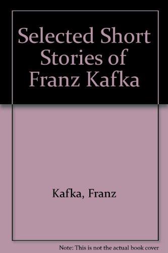 9780679427902: Selected Short Stories of Franz Kafka