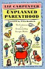 Unplanned Parenthood: The Confessions of a Seventysomething Surrogate Mother: CARPENTER, Liz