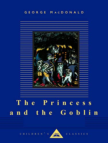 9780679428107: The Princess and the Goblin (Everyman's Library Children's Classics Series)