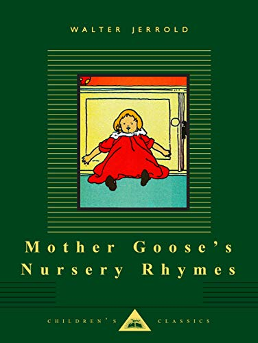 9780679428152: Mother Goose's Nursery Rhymes (Everyman's Library Children's Classics Series)