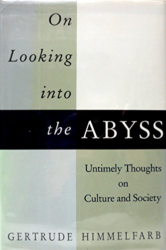 On Looking into the Abyss 9780679428268 Discusses the intellectual arrogance and spiritual impoverishment at the heart of structuralism, deconstructionism, and postmodernism, and shows how they have led to the belittling of the Holocaust