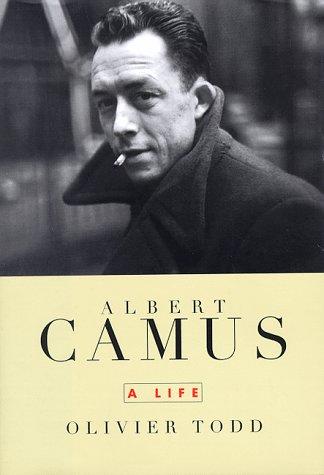 Albert Camus : A Life: Todd, Olivier; Ivry, Benjamin (translator)