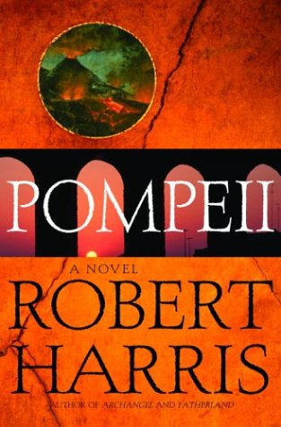 9780679428893: Pompeii: A Novel (Harris, Robert)