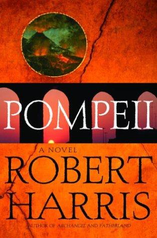 9780679428893: Pompeii: A Novel
