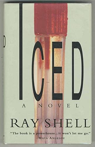 Iced: Shell, Ray