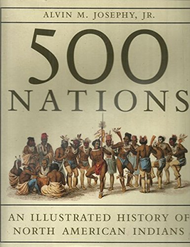 9780679429302: 500 Nations: An Illustrated History of North American Indians