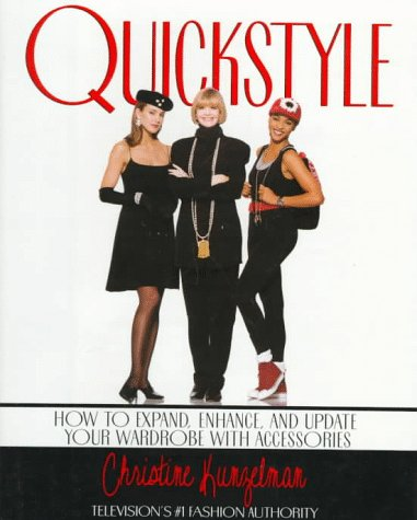 9780679429418: Quickstyle:: How to Expand, Enhance, and Update Your Wardrobe with Accessories