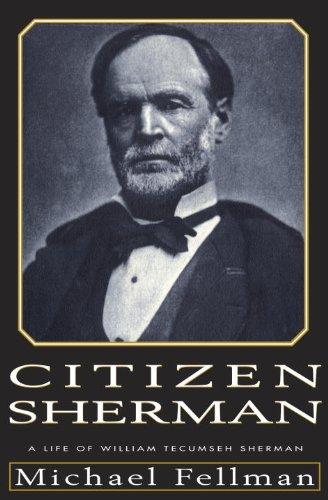 9780679429661: Citizen Sherman:: A Life of William Tecumseh Sherman (Modern War Studies)