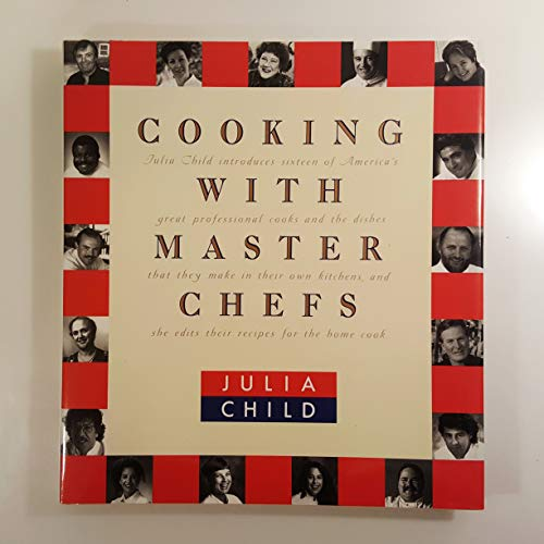 Cooking With Master Chefs: Child, Julia
