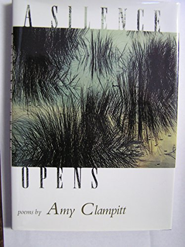The Collected Poems of Amy Clampitt: Clampitt, Amy (foreword By Mary Jo Salter)