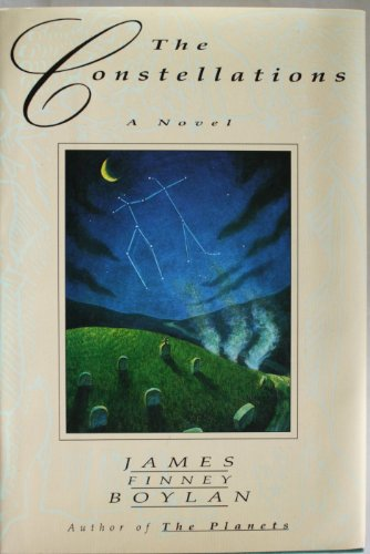 The Constellations: Boylan, James Finney