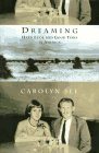 Dreaming: Hard Luck and Good Times in America **Signed**: See, Carolyn