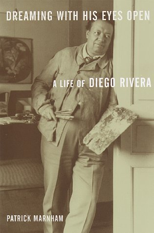 9780679430421: Dreaming With His Eyes Open: A Life of Diego Rivera