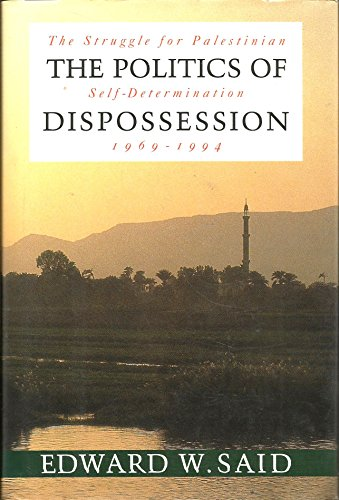 9780679430575: The Politics of Dispossession: The Struggle    for Palestinian Self-       Determination, 1969-1994