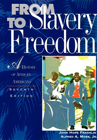 9780679430872: From Slavery To Freedom: A History of African-Americans (7th edition)