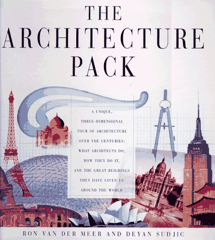 The Architecture Pack: A Unique, Three-Dimensional Tour of Architecture over the Centuries What A...