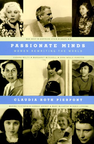 Passionate Minds: Women Rewriting the World - Claudia Roth Pierpont