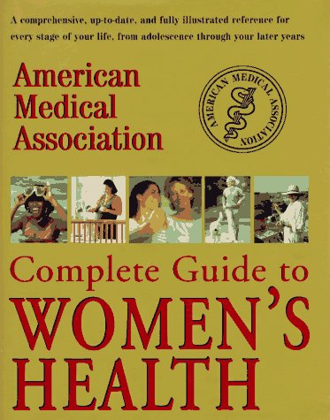 9780679431220: American Medical Association Complete Guide to Women's Health