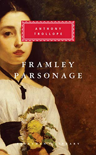 Framley Parsonage (Everyman's Library)