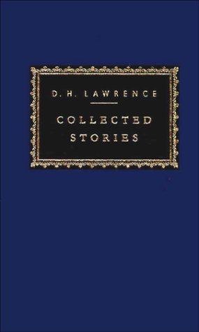 9780679431350: Collected Stories: D.H. Lawrence (Everyman's Library)