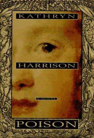 Poison: Harrison, Kathryn