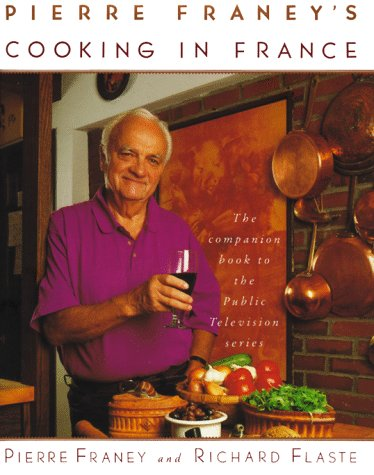 Pierre Franey's Cooking In France (0679431578) by Pierre Franey