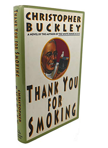 Thank You for Smoking: Buckley, Christopher