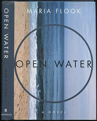 OPEN WATER: A Novel: Flook, Maria