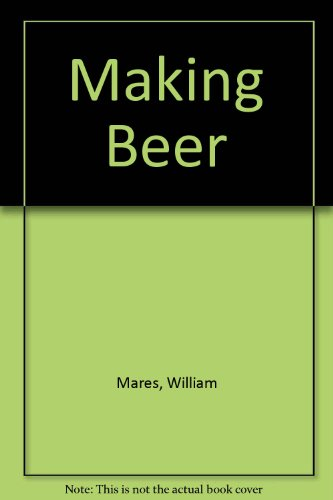 9780679432371: Making Beer (Revised Edition)