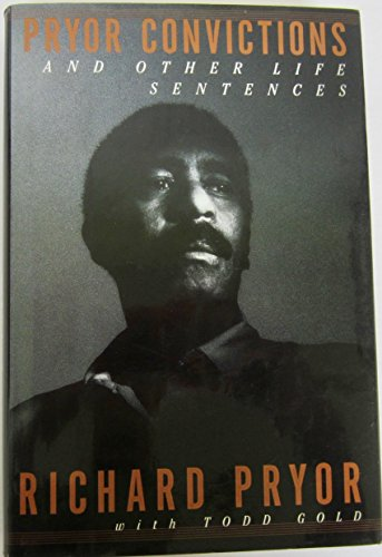 Pryor Convictions: And Other Life Sentences: Richard Pryor