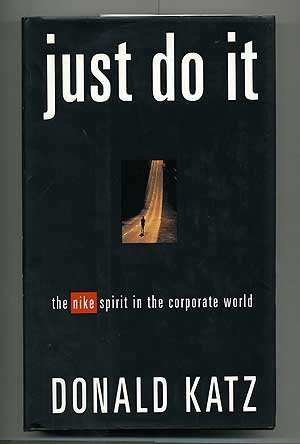 9780679432753: Just Do It: The Nike Spirit in the Corporate World